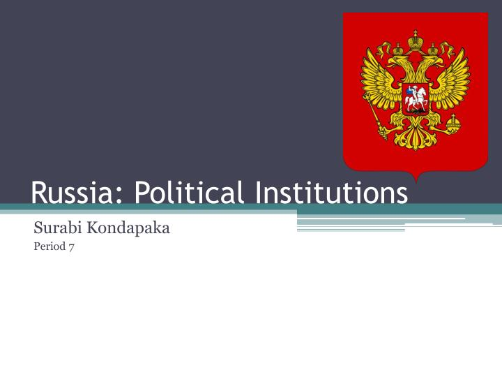 Russia political institutions