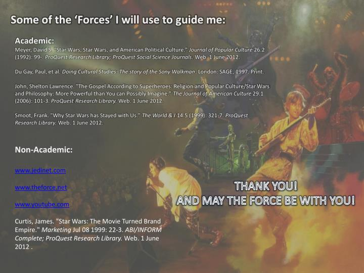 Some of the 'Forces' I will use to guide me: