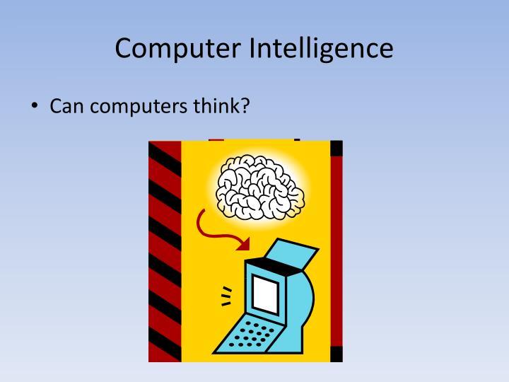 Computer Intelligence