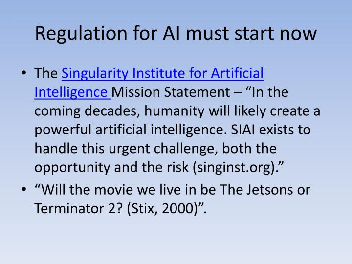 Regulation for AI must start now