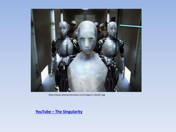 YouTube – The Singularity