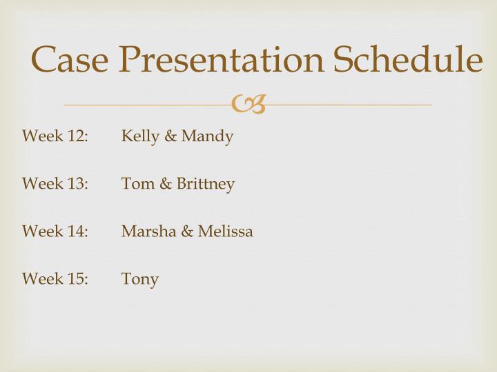 Case Presentation Schedule