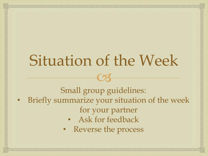 Situation of the Week