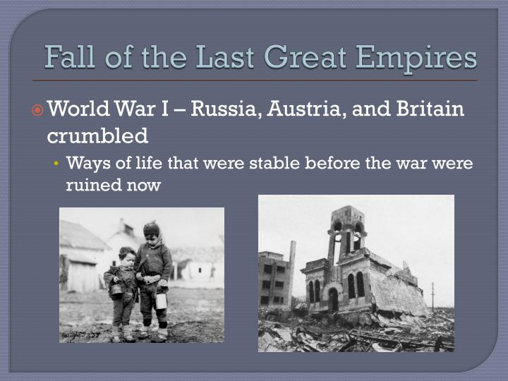 Fall of the Last Great Empires