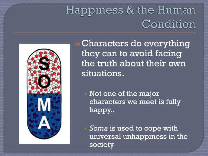 Happiness & the Human Condition