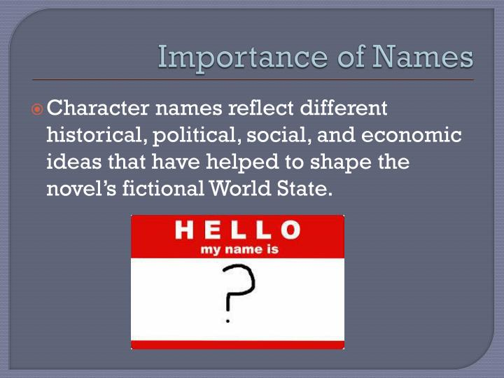 Importance of Names