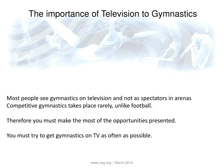 The importance of Television to Gymnastics