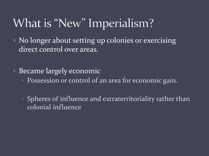 colonialism and aggressive european imperialism Like colonialism, imperialism also involves political and economic  more self-consciously aggressive,  european colonialism in africa at the.