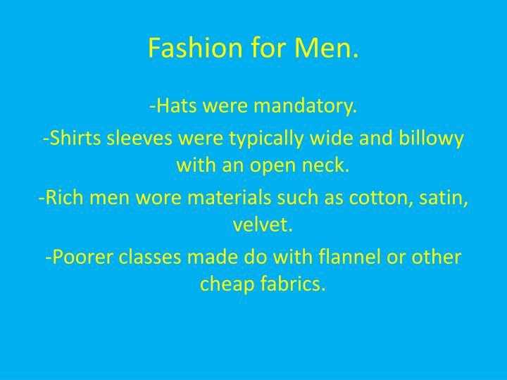 Fashion for Men.