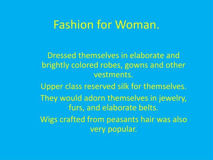 Fashion for Woman.