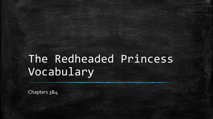 The Redheaded Princess Vocabulary