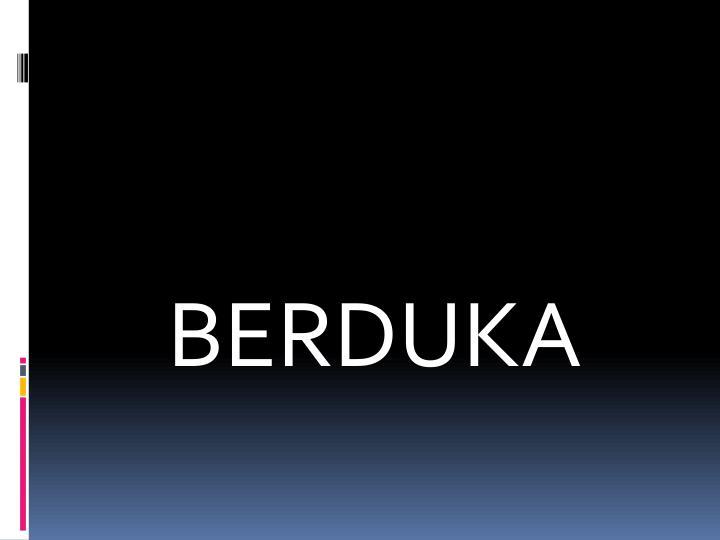 BERDUKA