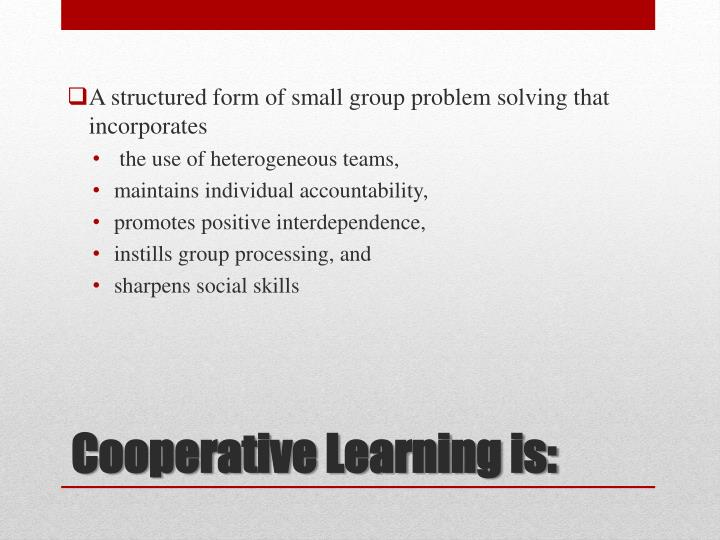 A structured form of small group problem solving that incorporates