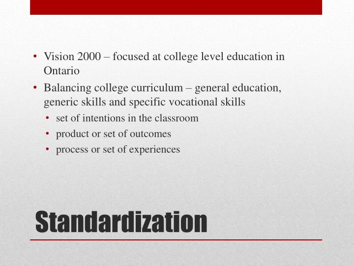 Vision 2000 – focused at college level education in Ontario