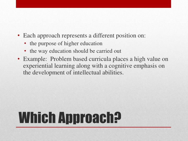Each approach represents a different position on: