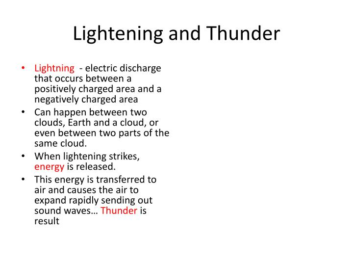 Lightening and Thunder