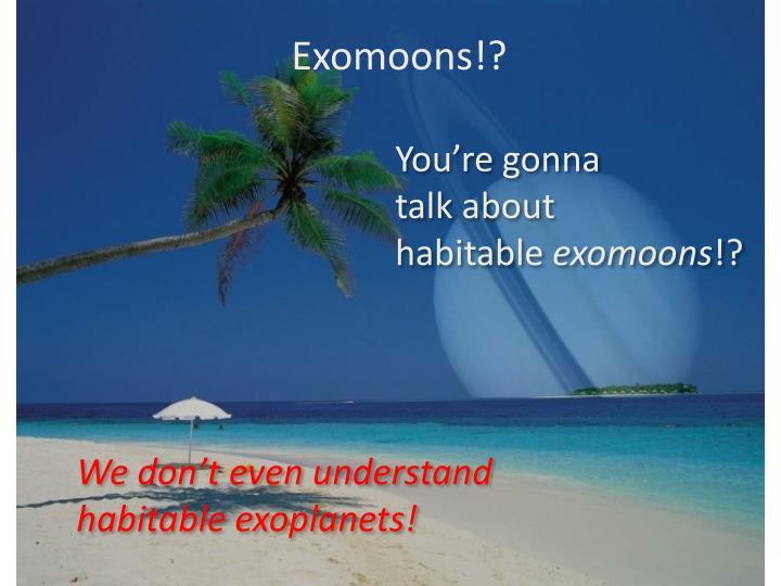 Exomoons