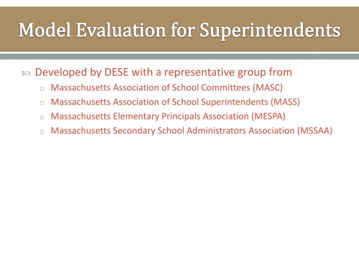 Model evaluation for superintendents