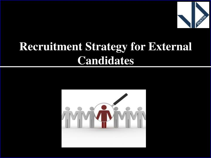 Recruitment Strategy for External Candidates