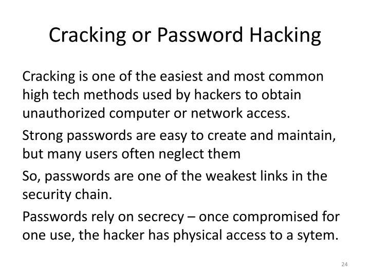 Cracking or Password Hacking