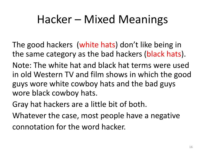 Hacker – Mixed Meanings