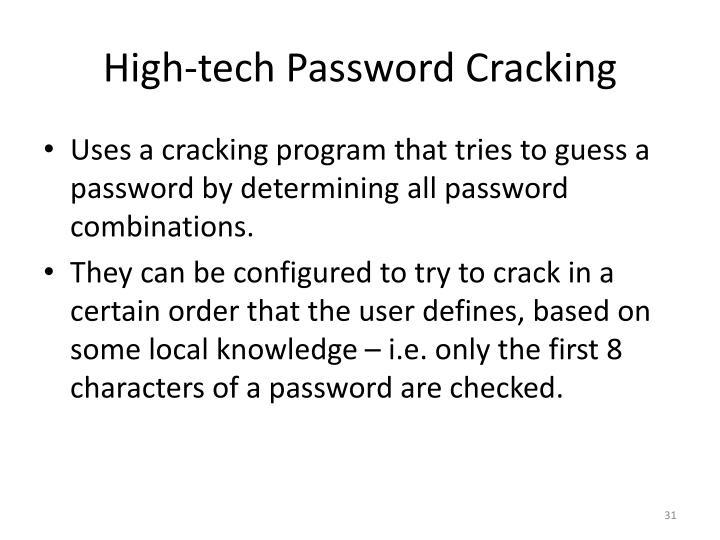 High-tech Password Cracking
