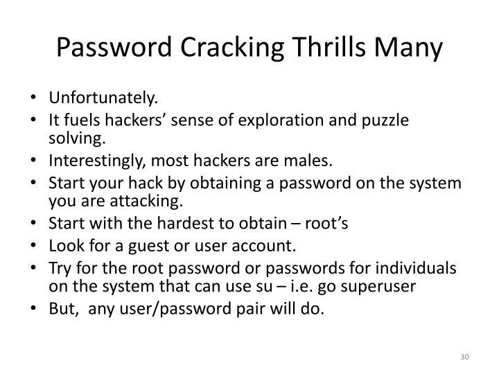 Password Cracking Thrills Many