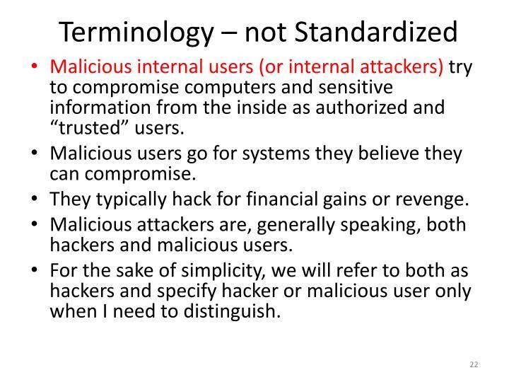 Terminology – not Standardized