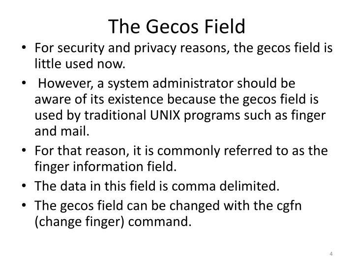 The Gecos Field