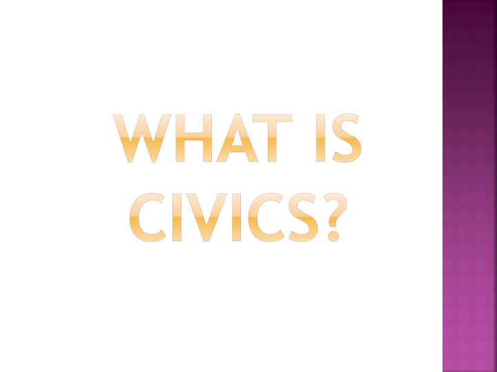 What is civics