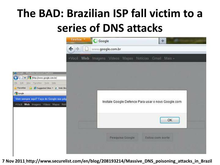 The BAD: Brazilian ISP