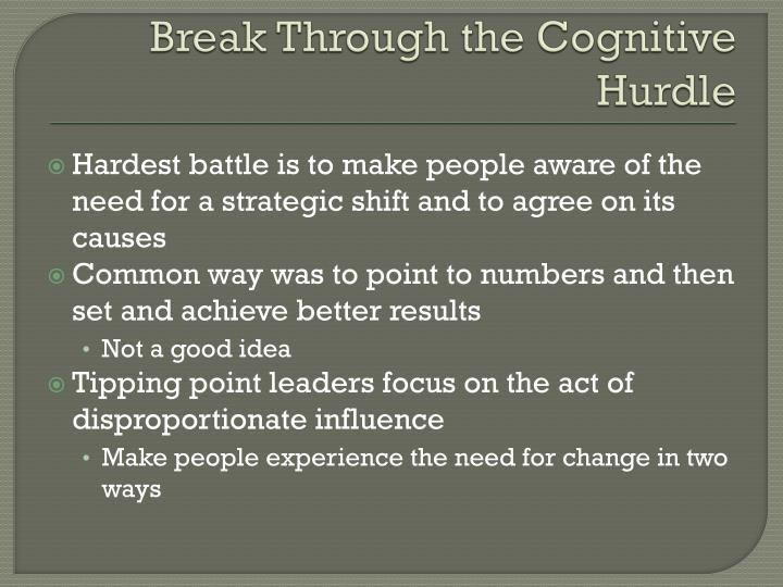 Break Through the Cognitive Hurdle