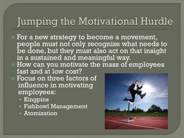 Jumping the Motivational Hurdle