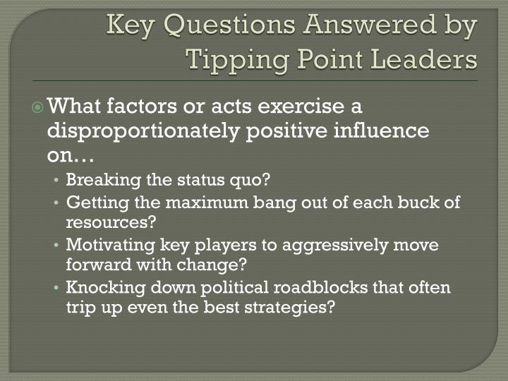 Key Questions Answered by Tipping Point Leaders