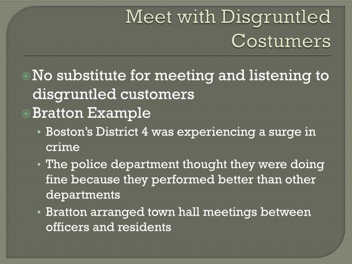 Meet with Disgruntled Costumers