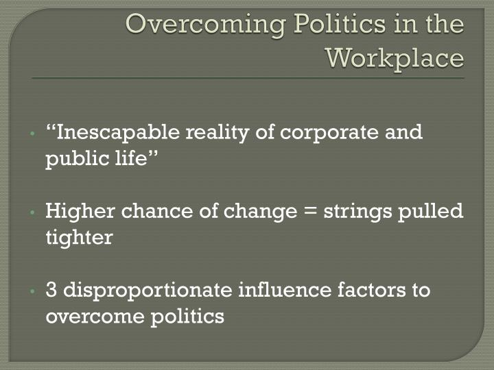 Overcoming Politics in the Workplace