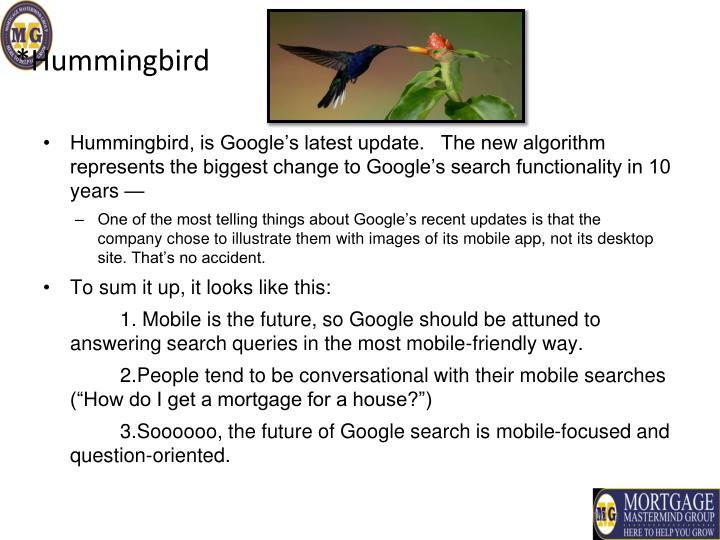 *Hummingbird