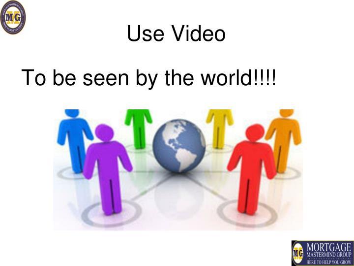 Use Video