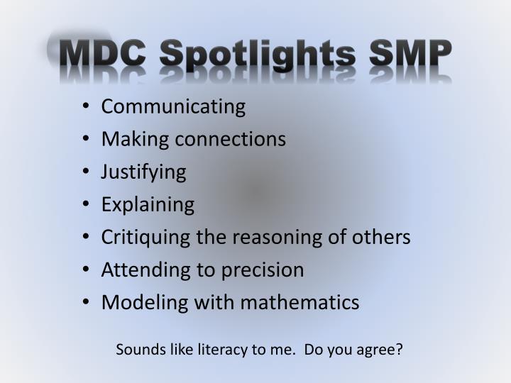 MDC Spotlights SMP