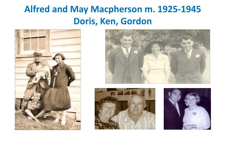 Alfred and May Macpherson m. 1925-1945
