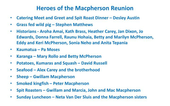 Heroes of the Macpherson Reunion