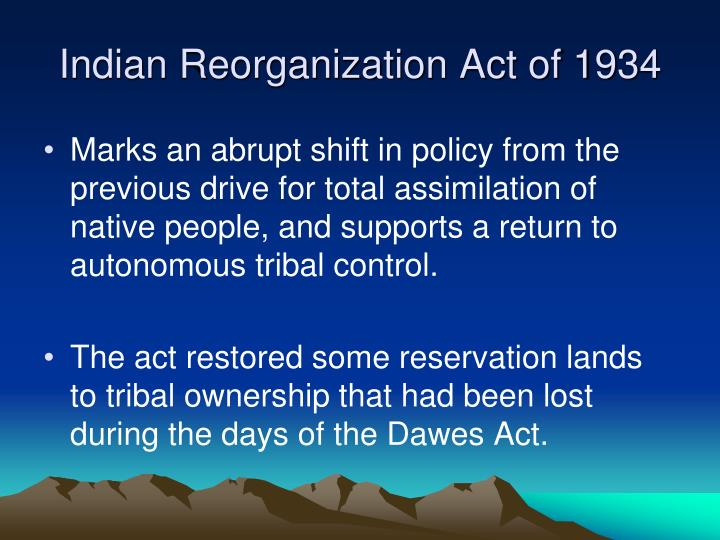 Indian Reorganization Act of 1934