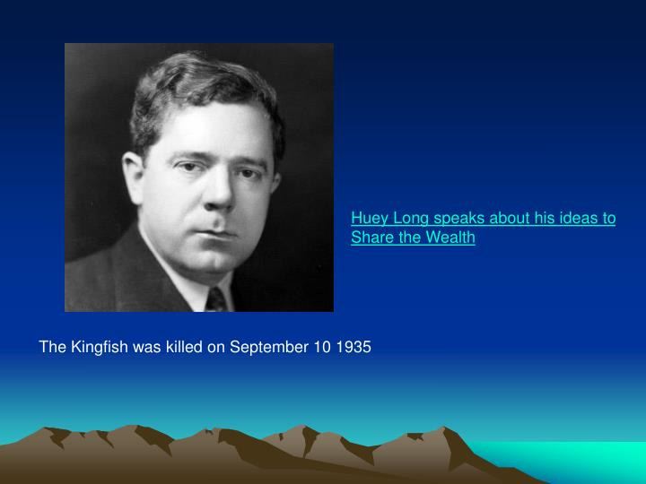 Huey Long speaks about his ideas to Share the Wealth