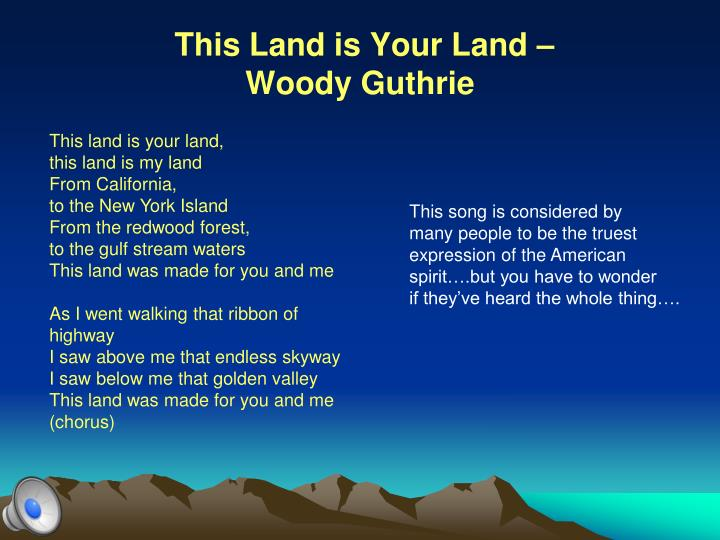This Land is Your Land –