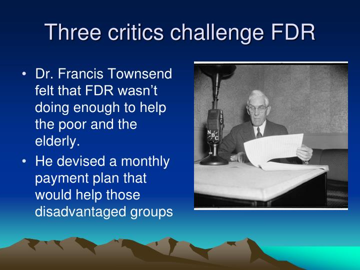 Three critics challenge FDR