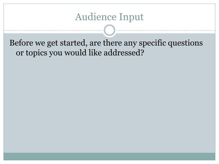 Audience Input