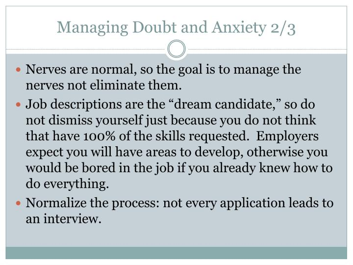 Managing Doubt and