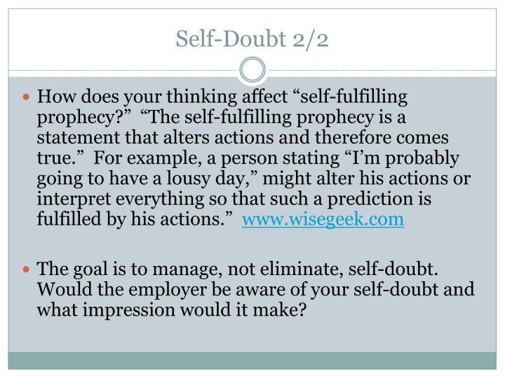 Self-Doubt 2/2