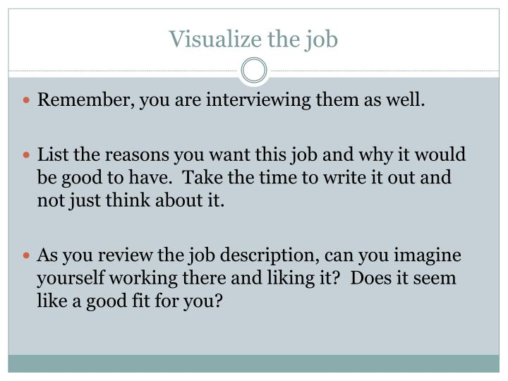 Visualize the job
