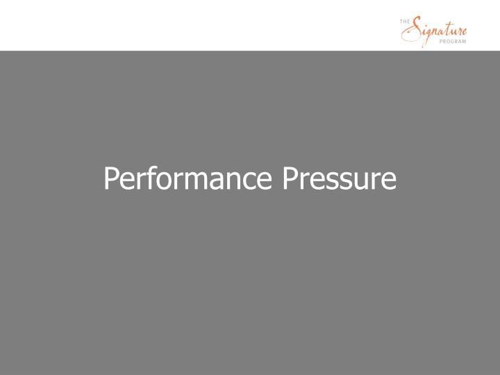Performance Pressure